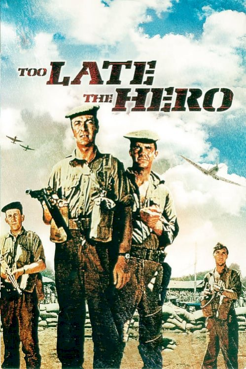 Too Late the Hero (1970) online subtitrat