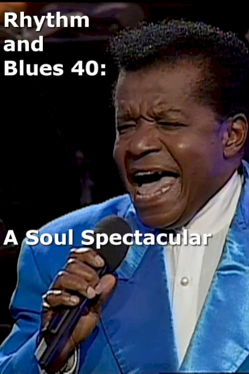 Rhythm and Blues 40: A Soul Spectacular (2001) online subtitrat