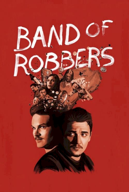 Band of Robbers (2016) online subtitrat