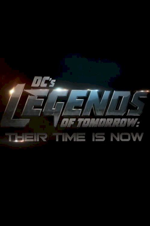 DCs Legends of Tomorrow: Their Time Is Now (2016) online subtitrat