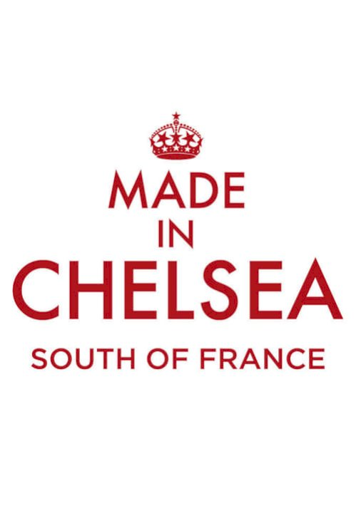 Made in Chelsea South of France (2016)