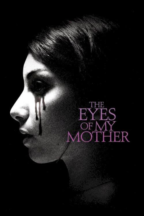 The Eyes of My Mother (2016) online subtitrat