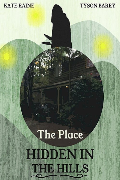 The Place Hidden in the Hills (2016) online subtitrat