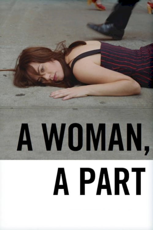 A Woman, a Part (2017) online subtitrat