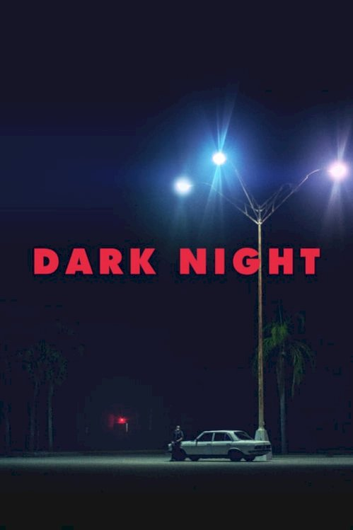 Dark Night (2017) online subtitrat
