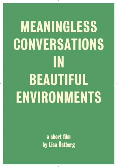 Meaningless Conversations in Beautiful Environments (2017) online subtitrat