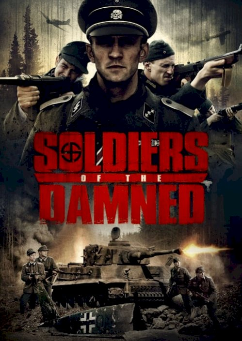 Soldiers Of The Damned (2017) online subtitrat