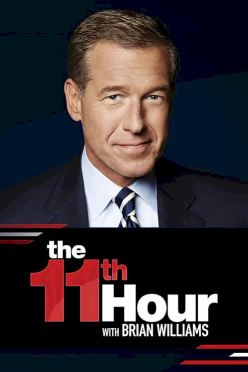 The 11th Hour with Brian Williams (2017) online subtitrat