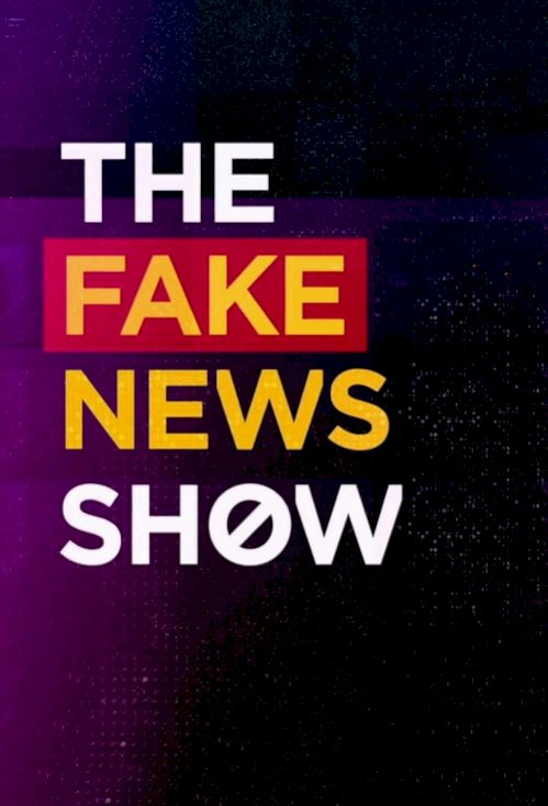 The Fake News Show (2017) online subtitrat