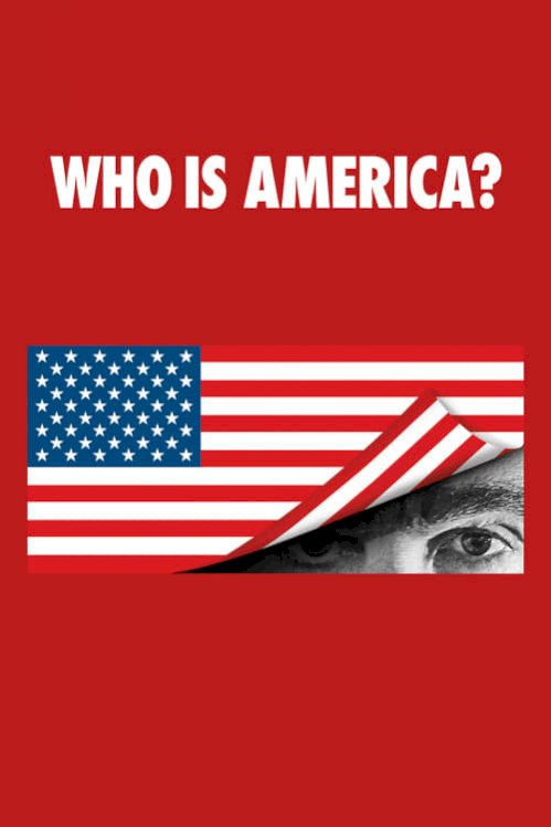 Who Is America? (2018) online subtitrat