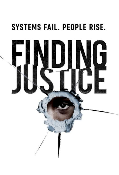 Finding Justice (2019) online subtitrat
