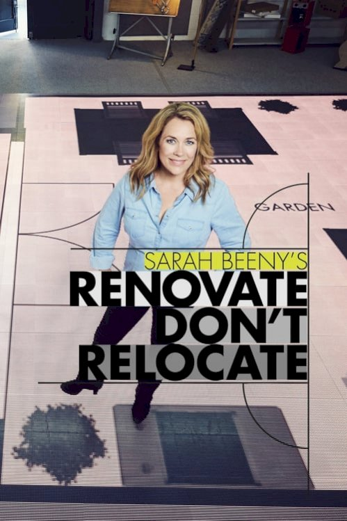 Sarah Beenys Renovate Dont Relocate (2019) online subtitrat