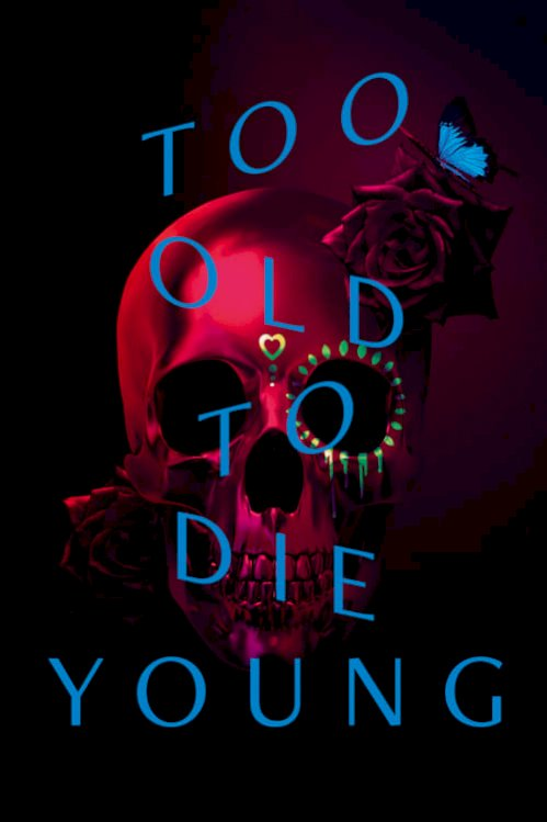 Too Old to Die Young (2019) online subtitrat