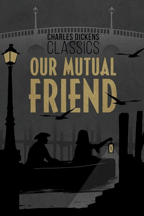 Our Mutual Friend (1958) online subtitrat