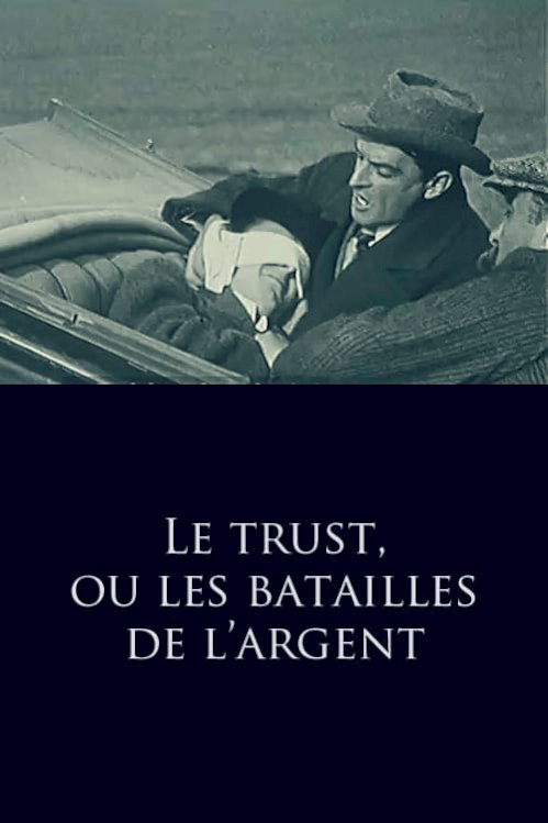 The Trust, or The Battle of Money (1911) online subtitrat